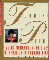 Turning Point: Pivotal Moments in the Lives of America's Celebrities
